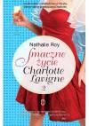 Smaczne życie Charlotte Lavigne. Tom 2. Bąbelki szampana i sucre à la crème - Nathalie Roy