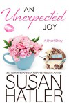 An Unexpected Joy (Treasured Dreams Book 6) - Susan Hatler
