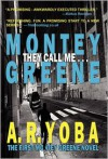 They Call Me... Montey Greene - A. R. Yoba