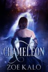 Chameleon - Zoe Kalo
