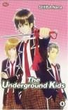 The Underground Kids - Nana Shiiba, Ine Martiana K.