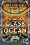 The Glass Ocean: A Novel - Karen White, Beatriz Williams, Lauren Willig