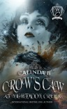 Crow's Caw at Nightmoon Creek - Calinda B., Woodland Creek