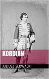Kordian - Juliusz Slowacki, Online Buch