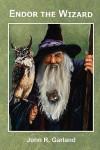 Endor the Wizard - John Garland