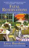 Fatal Reservations: A Key West Food Critic Mystery - Lucy Burdette