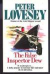 FALSE INSPECTOR DEW - Peter Lovesey