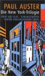 Die New York-Trilogie - Paul Auster, Joachim A. Frank