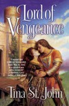 Lord of Vengeance - Tina St. John