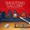 Shooting Gallery - Xe Sands, Juliet Blackwell, Hailey Lind