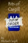 Bits of Cargill - Michael Cargill