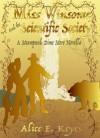 Miss Winsome and the Scientific Society - Alice E. Keyes
