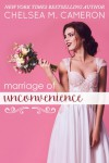 Marriage of Unconvenience -  Chelsea Cameron