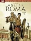 Le Aquile di Roma vol. 1 - Enrico Marini