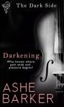 Darkening - Ashe Barker