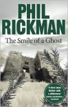 The Smile of a Ghost - Phil Rickman