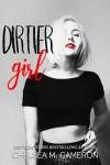 Dirtier Girl -  Chelsea Cameron
