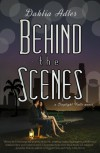 Behind the Scenes - Dahlia Adler