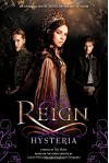 Reign: Hysteria - Lily Blake