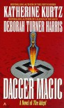Dagger Magic - Katherine Kurtz, Deborah Turner Harris