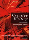 Creative Writing: A Workbook with Readings - Linda Anderson