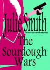 The Sourdough Wars (Rebecca Schwartz Mystery #2) (The Rebecca Schwartz Series) - julie Smith