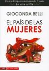 El País de las Mujeres - Gioconda Belli
