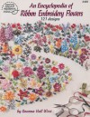 An Encyclopedia of Ribbon Embroidery Flowers: 121 Designs (American School of Needlework, No. 3405) - Deanna Hall West