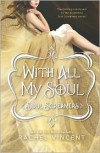 With All My Soul -