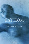 Fathom - Cherie Priest