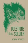 Questions for a Soldier (Old Man's War, #1.5) - John Scalzi