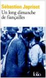 Un long dimanche de fiançailles - Sébastien Japrisot