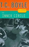 The Inner Circle - T. Coraghessan Boyle