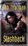 Slashback: A Cal Leandros Novel (Cal and Niko) - Rob Thurman