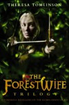 The Forestwife Trilogy - Theresa Tomlinson
