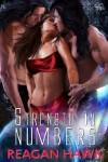 Strength in Numbers (Strength in Numbers, #1) - Reagan Hawk,  Mandy M. Roth