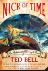 Nick of Time (Nick Mciver Time Adventures) - Ted Bell