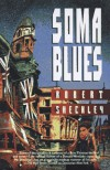 Soma Blues - Robert Sheckley