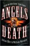 Angels of Death: Inside the Biker Gangs' Crime Empire - Julian Sher, William Marsden