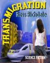 Transmigration - Ross Richdale