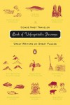 The Condé Nast Traveler Book of Unforgettable Journeys: Great Writers on Great Places - Klara Glowczewska