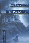 Dom Burz - Ian R. MacLeod