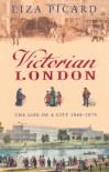Victorian London - Liza Picard