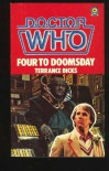 Doctor Who: Four to Doomsday - Terrance Dicks
