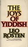 The joys of Yiddish - Leo Rosten