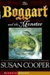 The Boggart and the Monster - Susan Cooper, Omar Rayyan