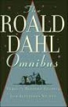 The Roald Dahl Omnibus: Perfect Bedtime Stories for Sleepless Nights - Roald Dahl
