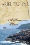 A Summer Place - Ariel Tachna