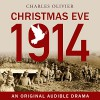 Christmas Eve, 1914 - Charles Olivier, Cameron Daddo, Xander Berkeley, Cody Fern, Damon Herriman, James Scott, John Beck, Lance Guest, Gabe Greenspan, Nate Jones