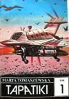 Tapatiki t.1 - Marta Tomaszewska